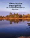 Downloadable Intelligence