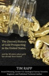 The Secret History Of Gold Prospecting In The United States And The 38 States Where Gold Has Already Been Found