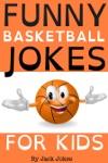 Funny Basketball Jokes For Kids