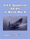 American Submarine Spadefish In World War 2