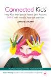 Connected Kids - Help Kids With Special Needs And Autism Shine With Mindful Heartfelt Activities
