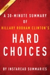 Hard Choices By Hillary Rodham Clinton - A 30-minute Summary