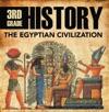 3rd Grade History The Egyptian Civilization