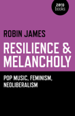 Resilience & Melancholy