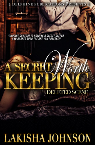 A Secret Worth Keeping Deleted Scene