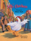 The Silly Chicken