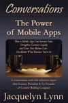 The Power Of Mobile Apps How A Mobile App Can Increase Sales Strengthen Customer Loyalty And Grow Your Bottom LineNo Matter What Business Youre In