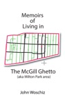 Memoirs Of Living In The McGill Ghetto