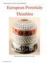 European Porcelain Thimbles