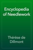 Thérèse de Dillmont - Encyclopedia of Needlework artwork