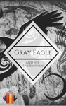 Gray Eagle And His Five Brothers Ebook  Audiobook