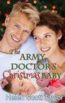 The Army Doctors Christmas Baby Army Doctors Baby 3