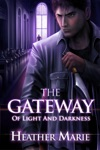 Gateway Of Light And Darkness