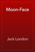 Jack London - Moon-Face artwork