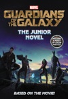 Marvels Guardians Of The Galaxy The Junior Novel