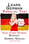 Learn German With Parallel Text - Easy Funny Stories English - German Bilingual