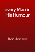 Ben Jonson - Every Man in His Humour artwork
