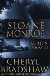The Sloane Monroe Series Boxed Set Books 1-3