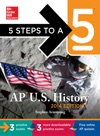 5 Steps To A 5 AP US History With Downloadable Tests 2014 Edition