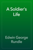 Edwin George Rundle - A Soldier's Life artwork