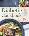 Diabetic Cookbook For Two 125 Perfectly Portioned Heart-Healthy Low-Carb Recipes