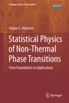 Statistical Physics Of Non-Thermal Phase Transitions