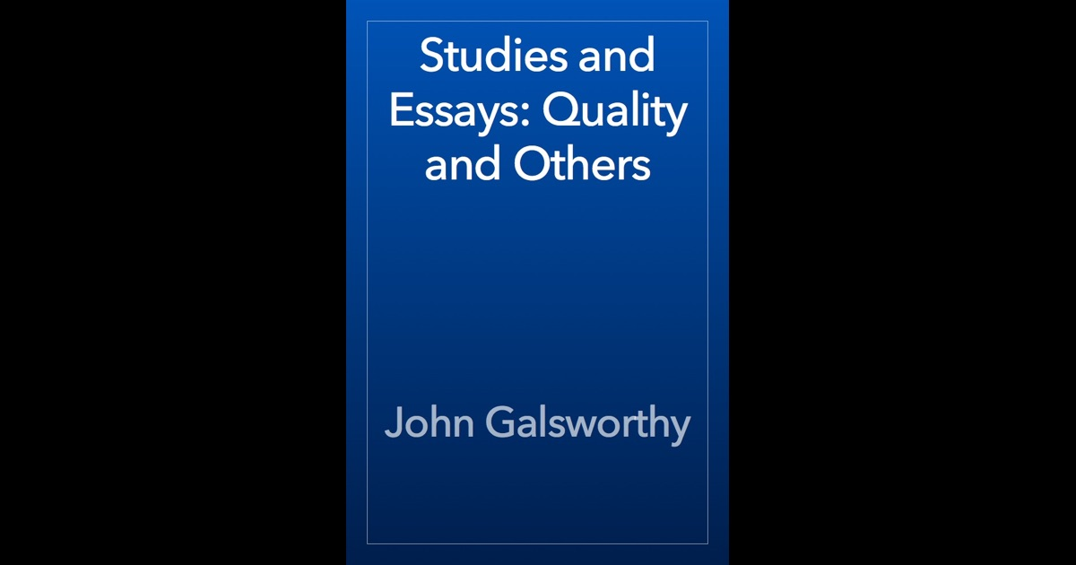 analysis on quality by john galsworthy