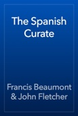 Francis Beaumont & John Fletcher - The Spanish Curate artwork