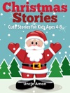 Christmas Stories Cute Stories For Kids Ages 4-8