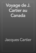 Voyage de J. Cartier au Canada