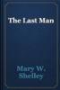 Mary W. Shelley - The Last Man artwork