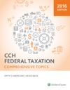 CCH Federal Taxation Comprehensive Topics 2016 Edition