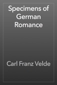Carl Franz Velde - Specimens of German Romance artwork