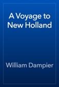 William Dampier - A Voyage to New Holland artwork