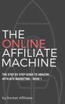 The Online Affiliate Machine