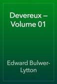 Edward Bulwer-Lytton - Devereux — Volume 01 artwork