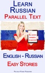 Learn Russian - Parallel Text - Easy Stories English - Russian