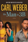 The Man in 3B - Carl Weber Cover Art
