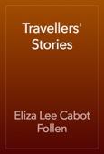 Eliza Lee Cabot Follen - Travellers' Stories artwork