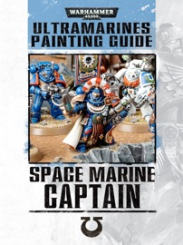 SPACE MARINE CAPTAIN: ULTRAMARINES PAINTING GUIDE