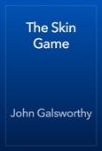 John Galsworthy - The Skin Game artwork