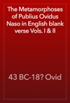 The Metamorphoses Of Publius Ovidus Naso In English Blank Verse Vols I  II