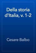 Della storia d'Italia, v. 1-2