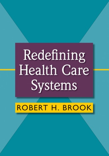 Redefining Health Care Systems