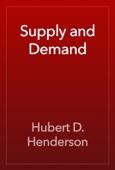 Hubert D. Henderson - Supply and Demand artwork