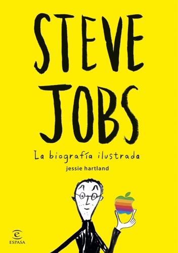 Steve Jobs La biografa ilustrada