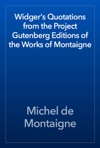 Widgers Quotations From The Project Gutenberg Editions Of The Works Of Montaigne