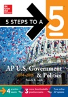 5 Steps To A 5 AP US Government And Politics With Downloadable Tests 2014-2015 Edition