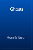 Henrik Ibsen - Ghosts  artwork