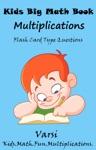 Kids Big Math Book Multiplications